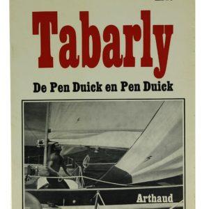 De Pen Duick en Pen Duick - Eric Tabarly (Occasion)