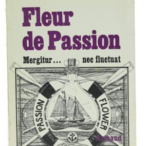 Fleur de Passion - Farley Mowat