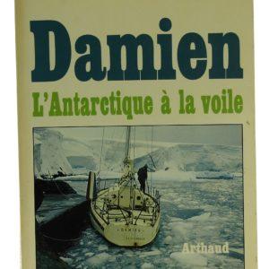 Damien l'antarctique à la voile - Gérard Janichon (Occasion)