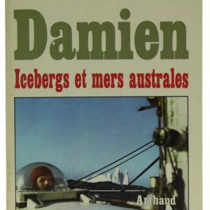 DAMIEN II ICEBERGS ET MERS AUSTRALES Gérard Janichon 1992