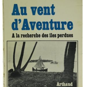 Au vent d'Aventure: à la recherche des îles perdues - Alain Hervé (Occasion)