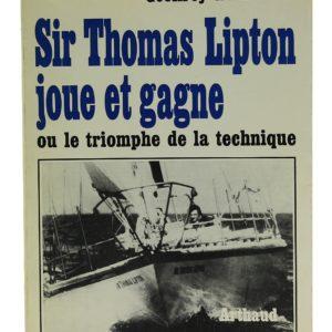 Sir Thomas Lipton joue et gagne - Geoffrey Williams (Occasion)